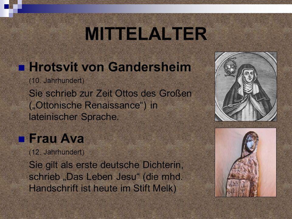 MITTELALTER Hrotsvit von Gandersheim Frau Ava