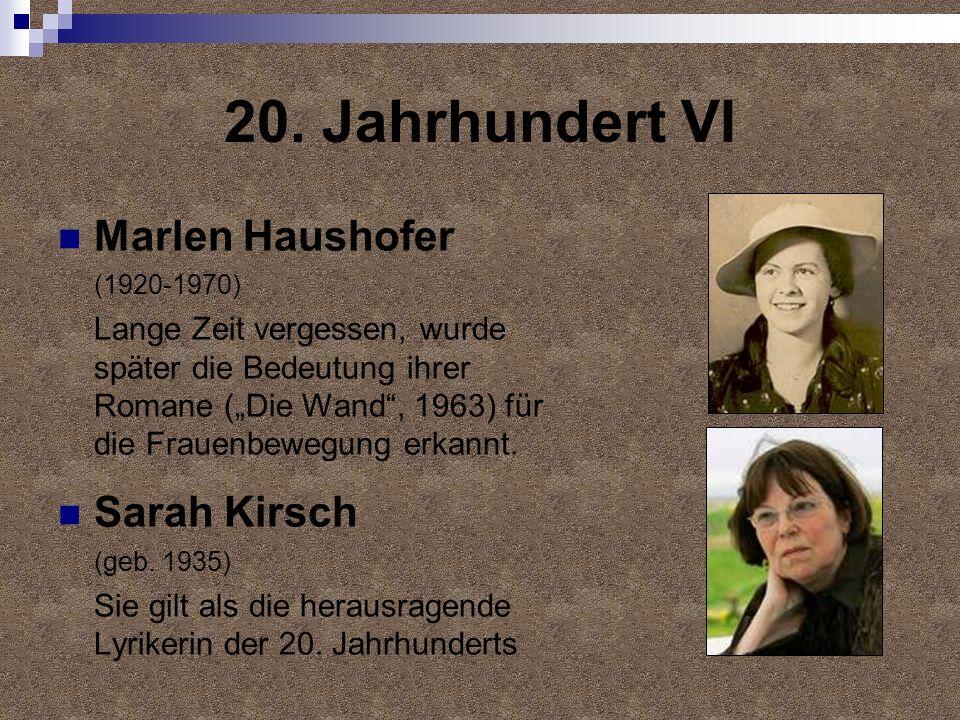 20. Jahrhundert VI Marlen Haushofer Sarah Kirsch