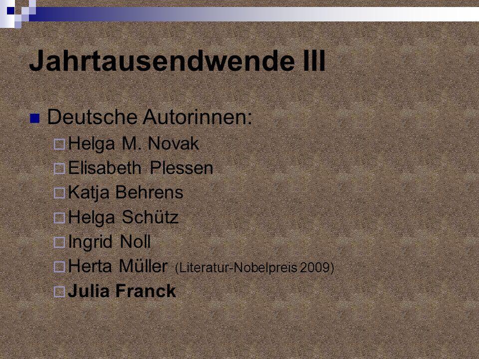 Jahrtausendwende III Deutsche Autorinnen: Helga M. Novak