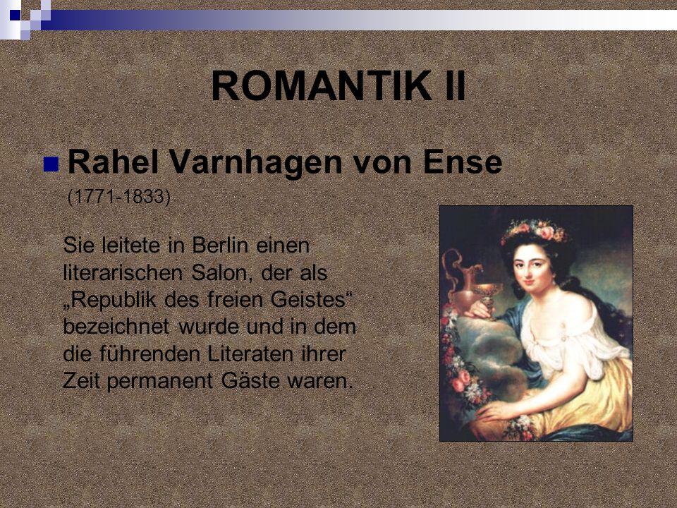 ROMANTIK II Rahel Varnhagen von Ense