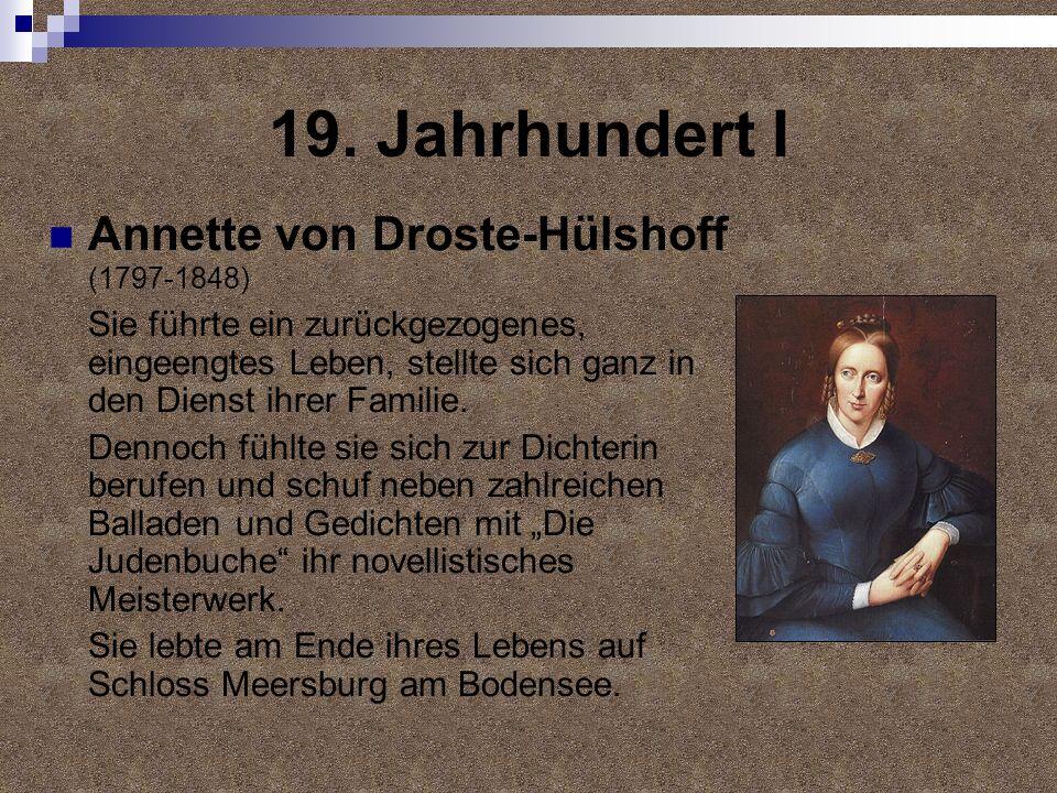 19. Jahrhundert I Annette von Droste-Hülshoff (1797-1848)