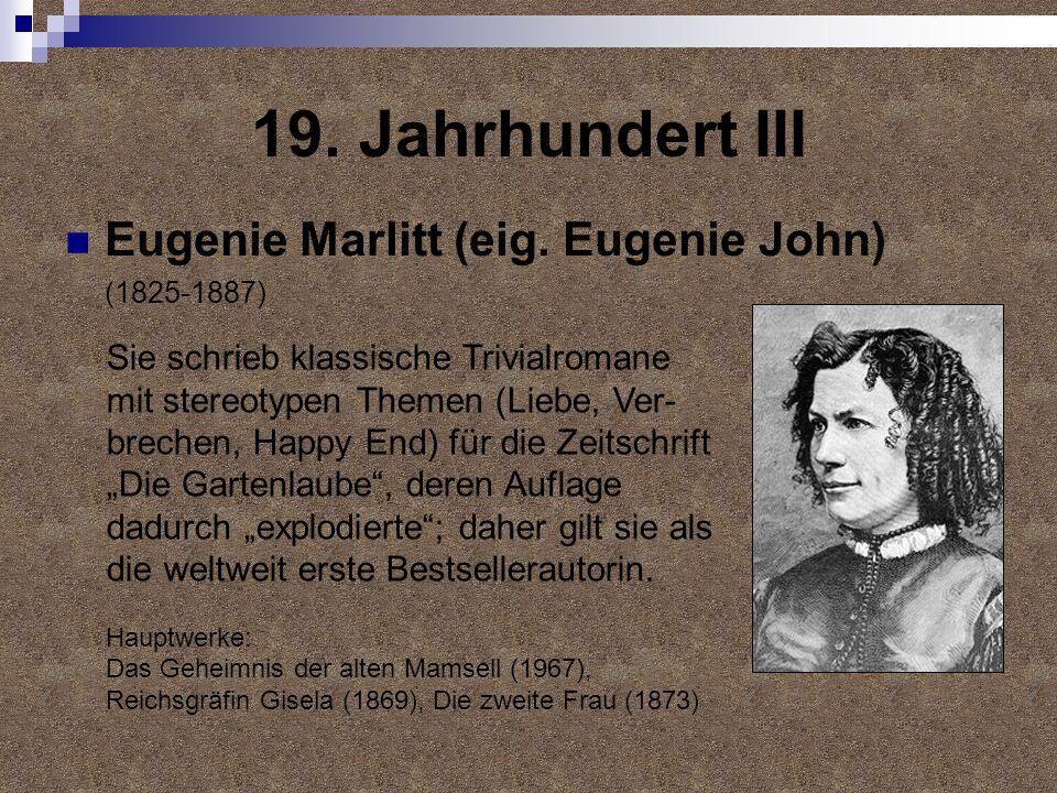 19. Jahrhundert III Eugenie Marlitt (eig. Eugenie John)