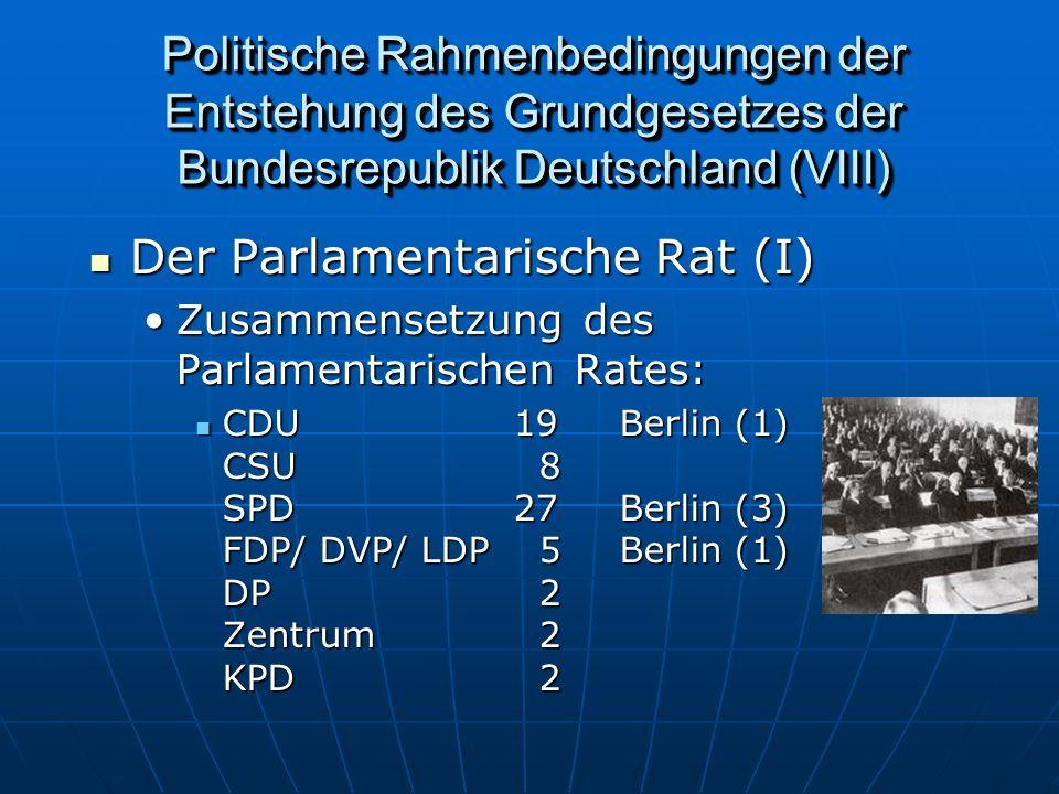 Der Parlamentarische Rat (I)