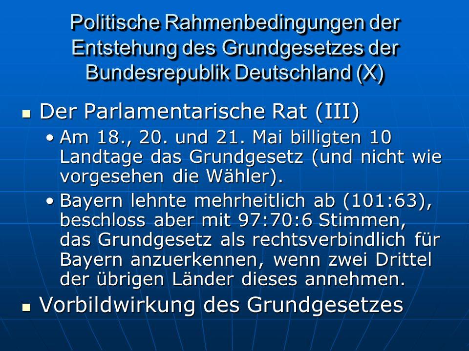 Der Parlamentarische Rat (III)