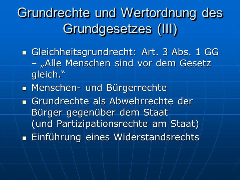 Grundrechte und Wertordnung des Grundgesetzes (III)