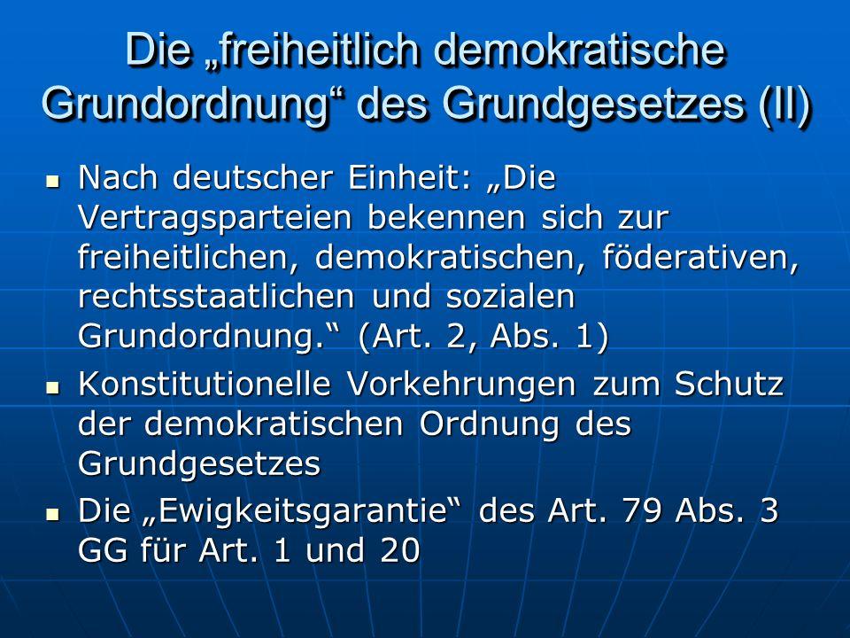 """Die """"freiheitlich demokratische Grundordnung des Grundgesetzes (II)"""