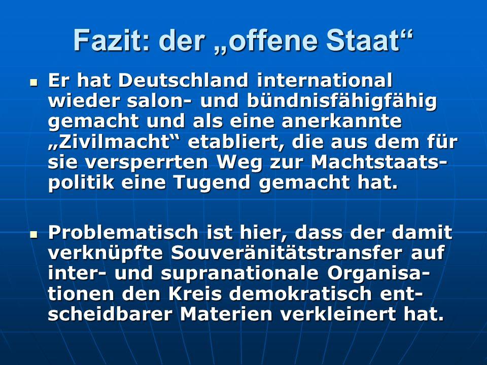"Fazit: der ""offene Staat"