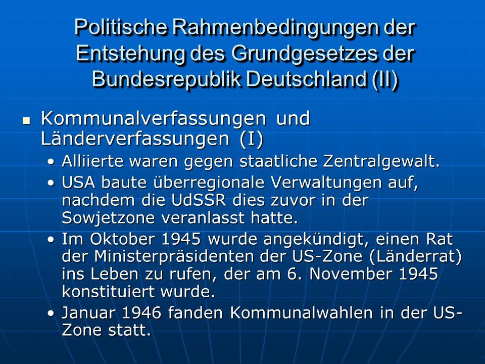 Politische Rahmenbedingungen der Entstehung des Grundgesetzes der Bundesrepublik Deutschland (II)