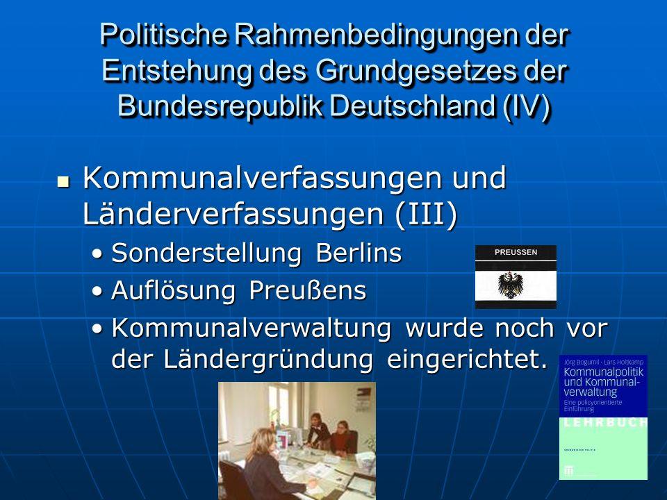 Kommunalverfassungen und Länderverfassungen (III)