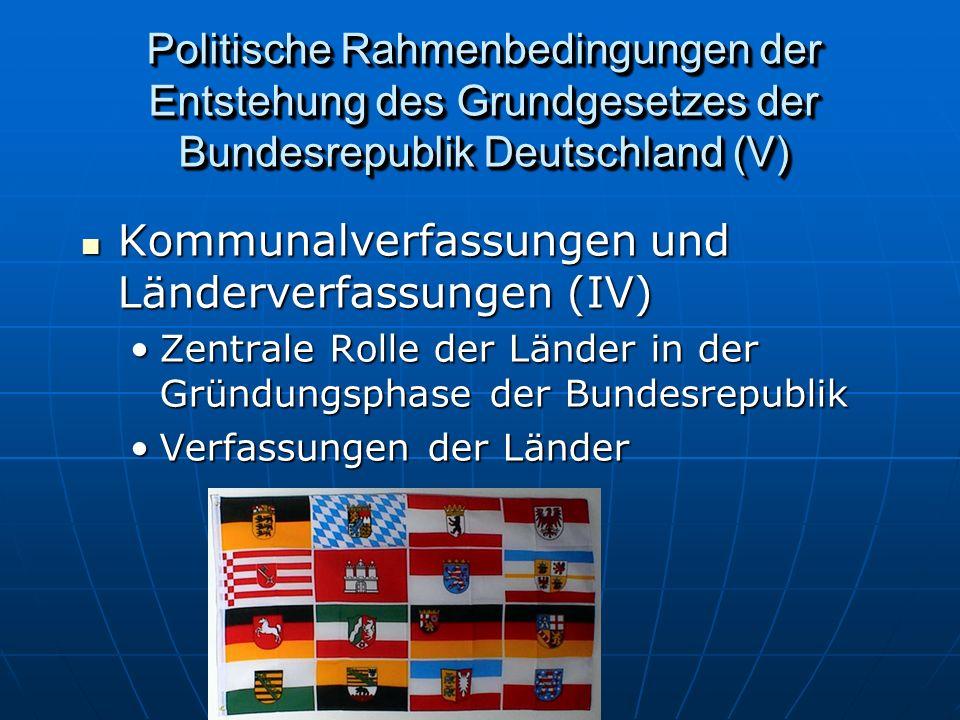 Kommunalverfassungen und Länderverfassungen (IV)