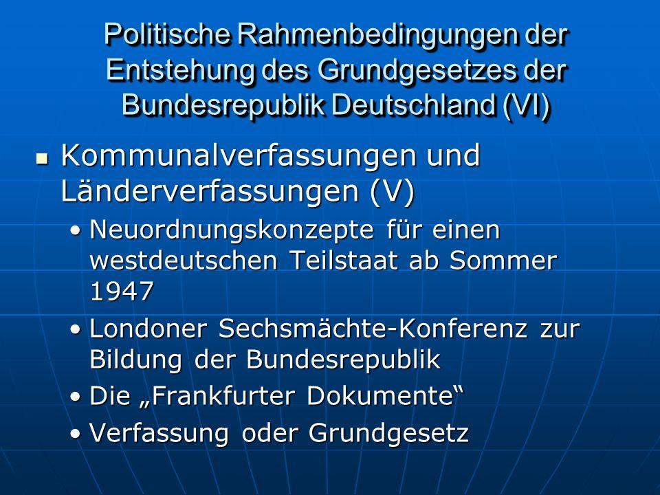 Kommunalverfassungen und Länderverfassungen (V)