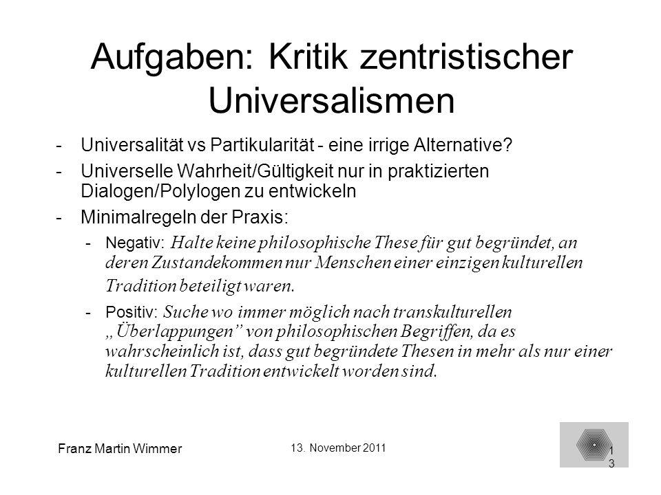 Aufgaben: Kritik zentristischer Universalismen