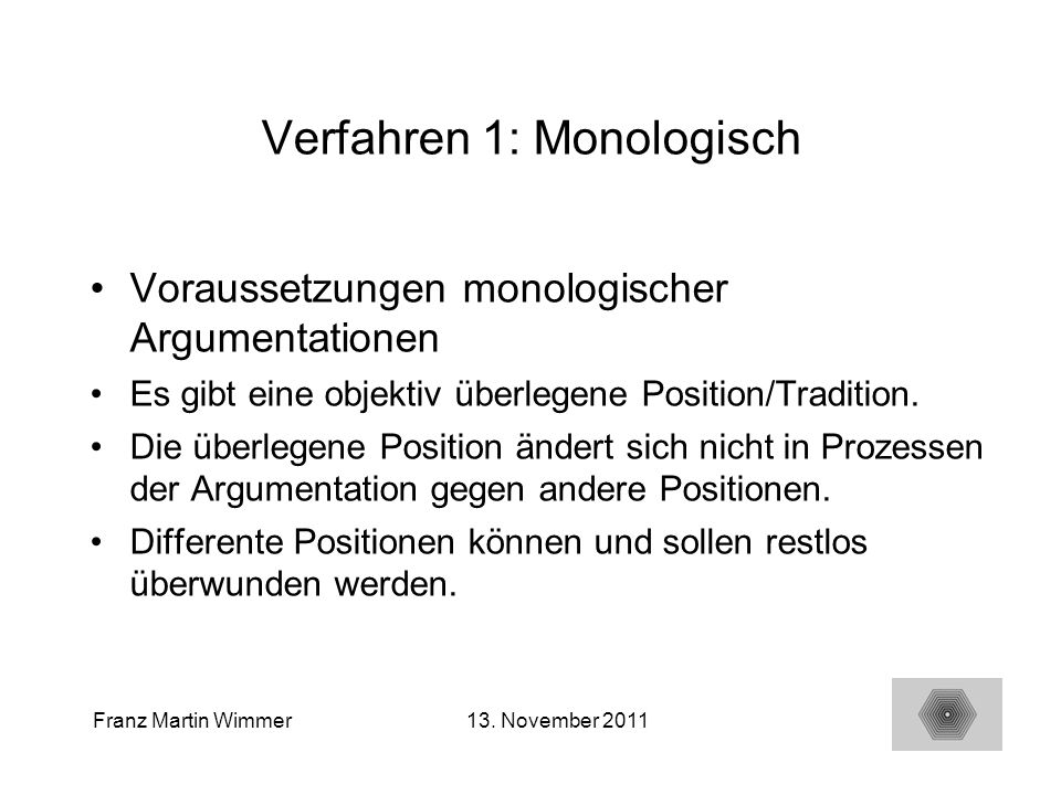 Verfahren 1: Monologisch
