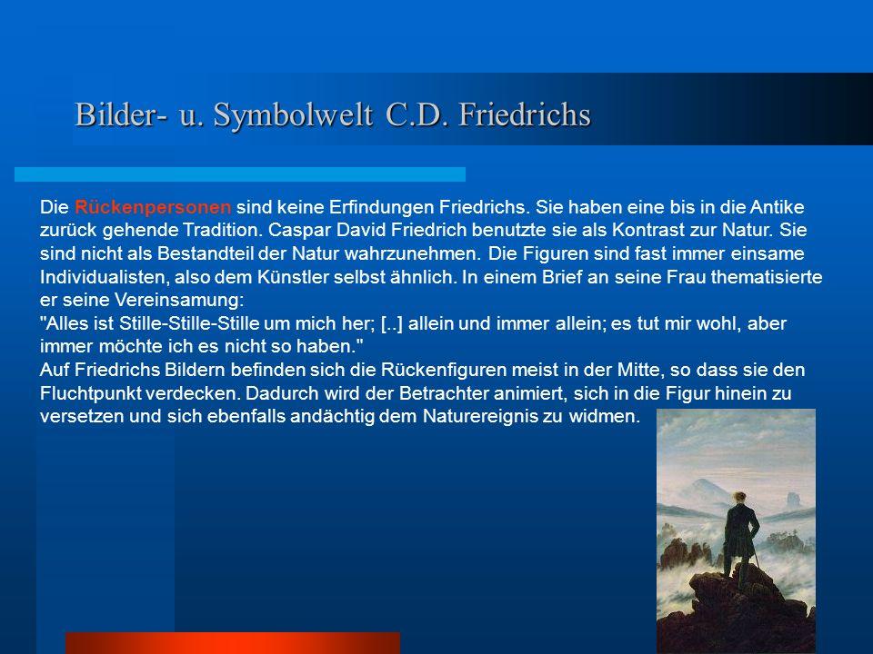 Bilder- u. Symbolwelt C.D. Friedrichs