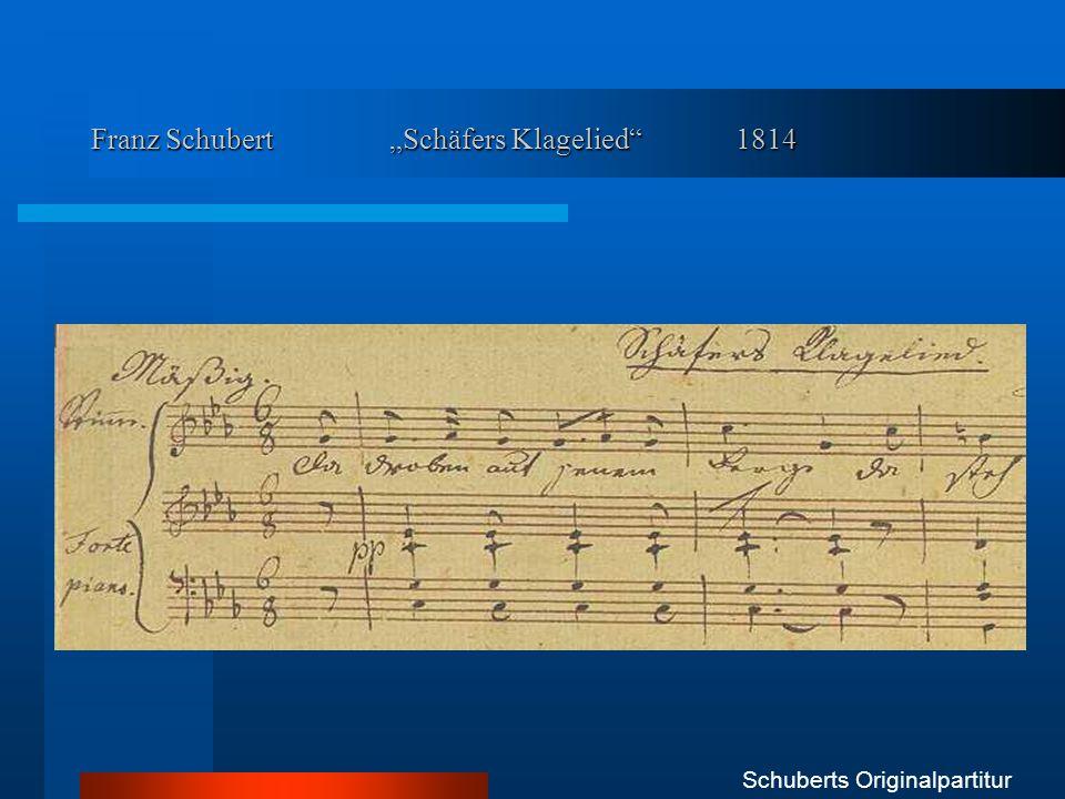 """Franz Schubert """"Schäfers Klagelied 1814"""