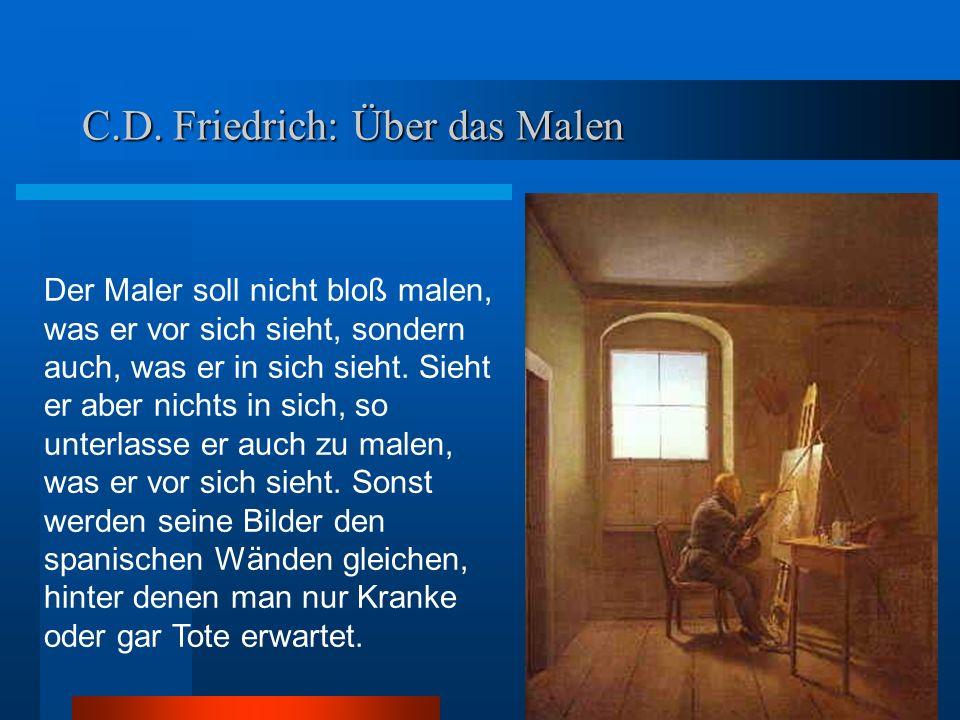 C.D. Friedrich: Über das Malen