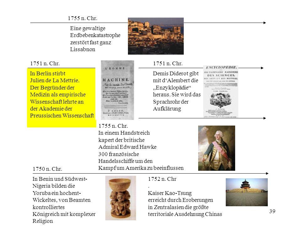 1755 n. Chr. Eine gewaltige Erdbebenkatastrophe. zerstört fast ganz. Lissabnon. 1751 n. Chr. 1751 n. Chr.