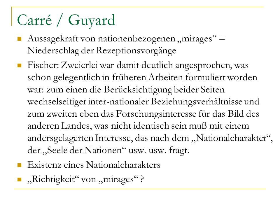 """Carré / Guyard Aussagekraft von nationenbezogenen """"mirages = Niederschlag der Rezeptionsvorgänge."""