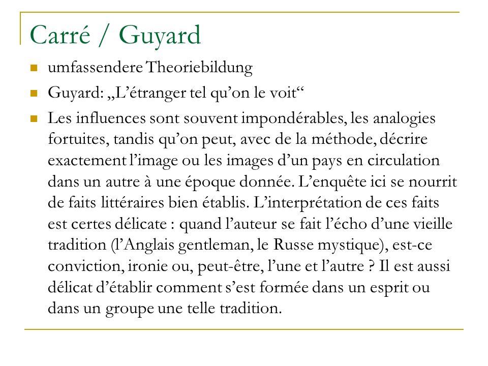 Carré / Guyard umfassendere Theoriebildung