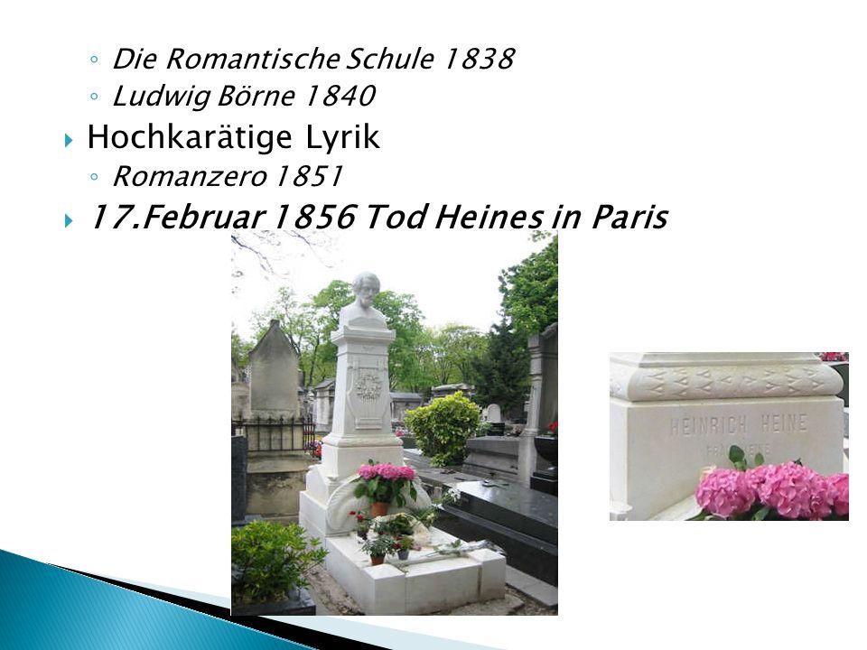 17.Februar 1856 Tod Heines in Paris