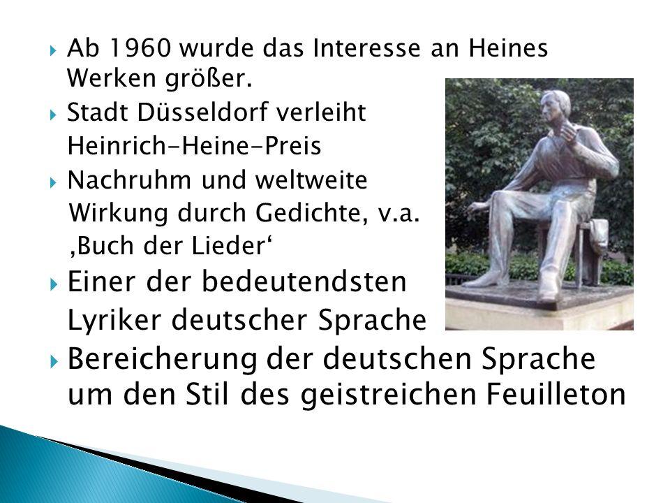 Ab 1960 wurde das Interesse an Heines Werken größer.