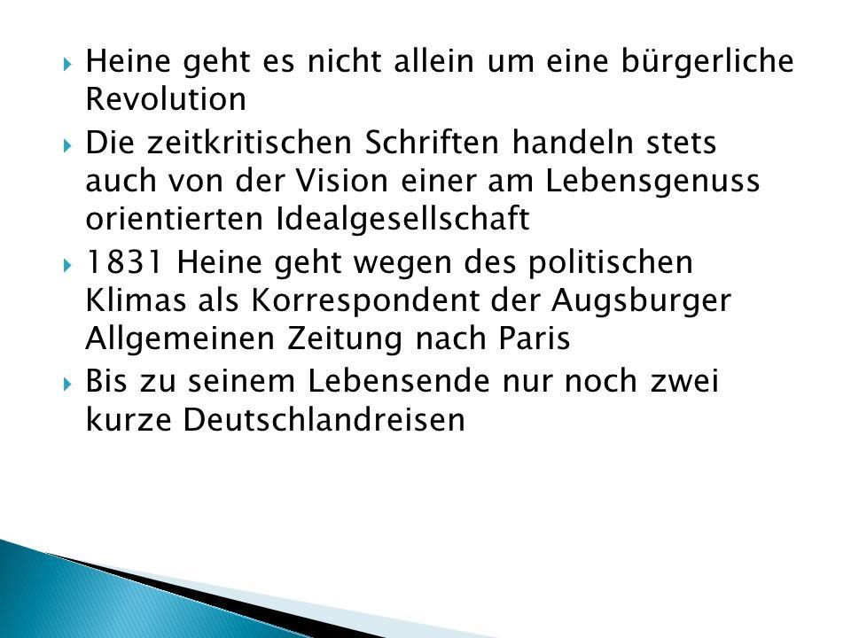 Heine geht es nicht allein um eine bürgerliche Revolution