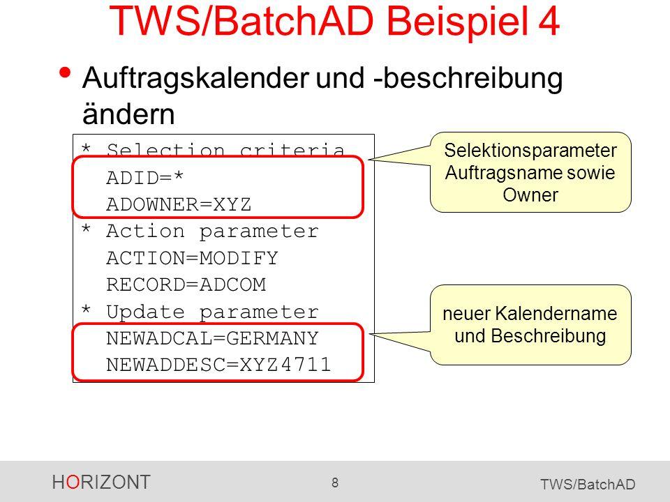 TWS/BatchAD Beispiel 4 Auftragskalender und -beschreibung ändern