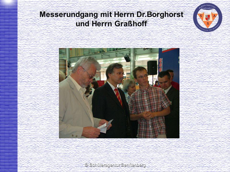 Messerundgang mit Herrn Dr.Borghorst und Herrn Graßhoff