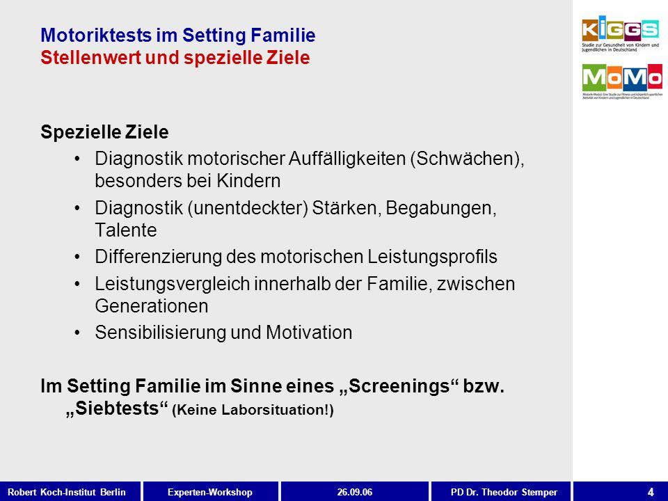 Motoriktests im Setting Familie Stellenwert und spezielle Ziele