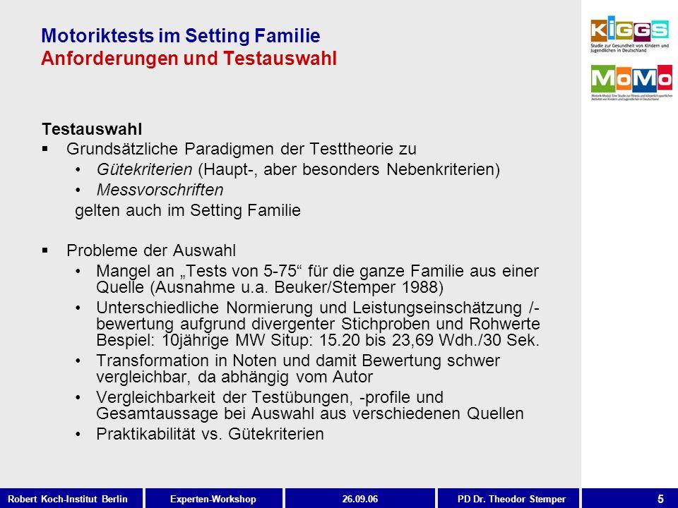 Motoriktests im Setting Familie Anforderungen und Testauswahl
