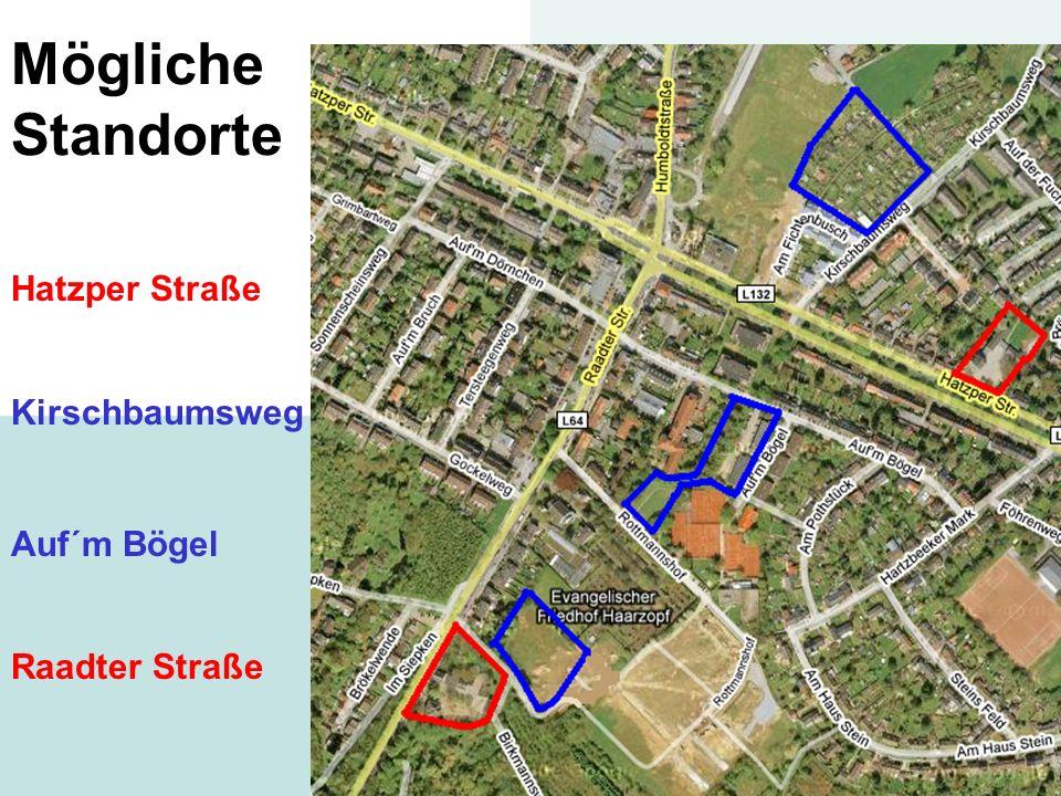 Mögliche Standorte Hatzper Straße Kirschbaumsweg Auf´m Bögel
