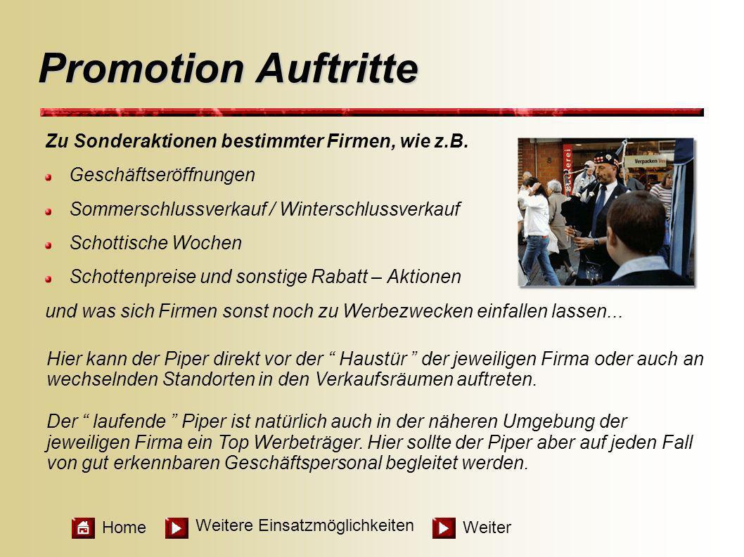 Promotion Auftritte Zu Sonderaktionen bestimmter Firmen, wie z.B.
