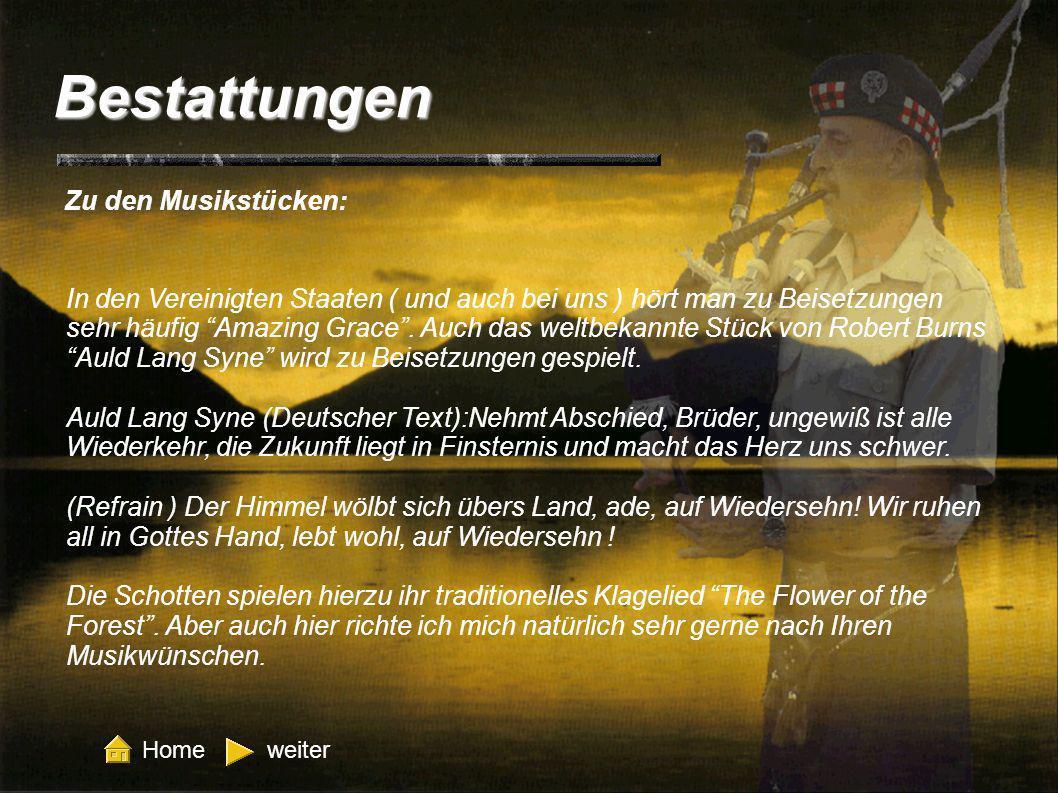 Bestattungen Zu den Musikstücken: