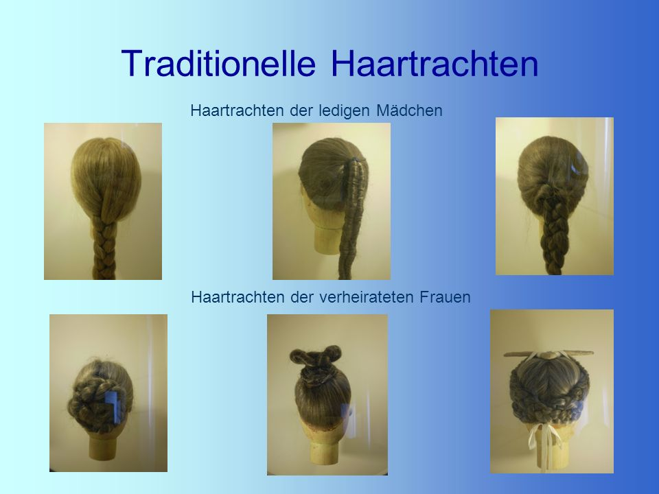 Traditionelle Haartrachten