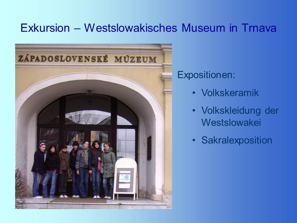 Exkursion – Westslowakisches Museum in Trnava
