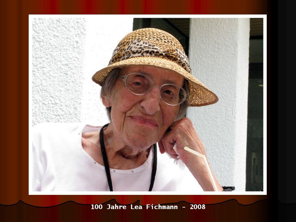 100 Jahre Lea Fichmann - 2008