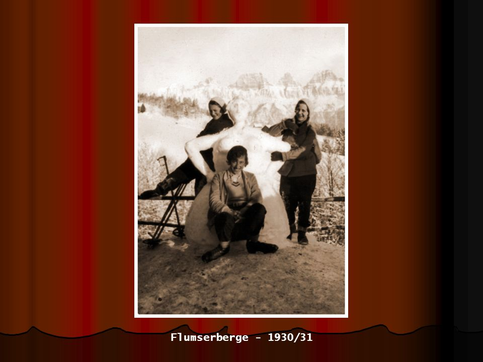 Flumserberge - 1930/31