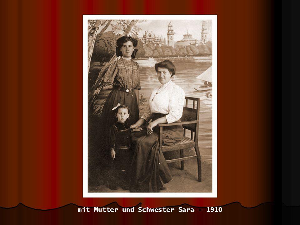 mit Mutter und Schwester Sara - 1910