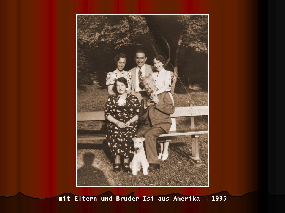 mit Eltern und Bruder Isi aus Amerika - 1935