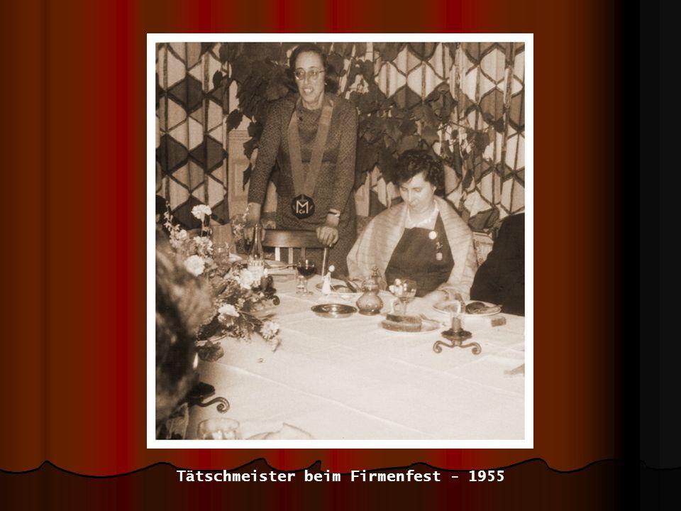 Tätschmeister beim Firmenfest - 1955