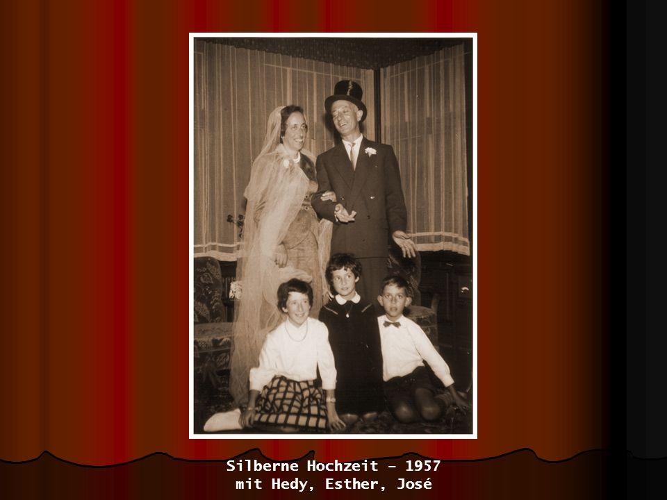 Silberne Hochzeit – 1957 mit Hedy, Esther, José