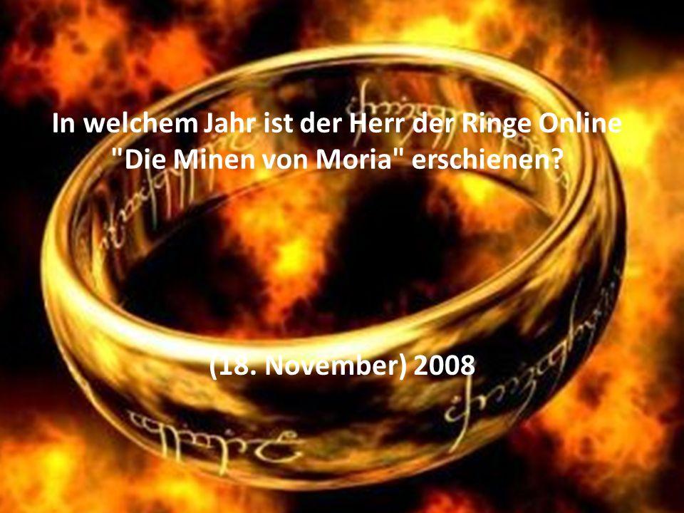 In welchem Jahr ist der Herr der Ringe Online Die Minen von Moria erschienen