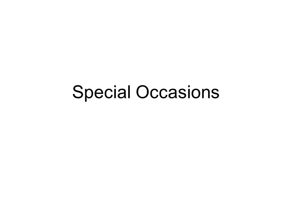 Special Occasions