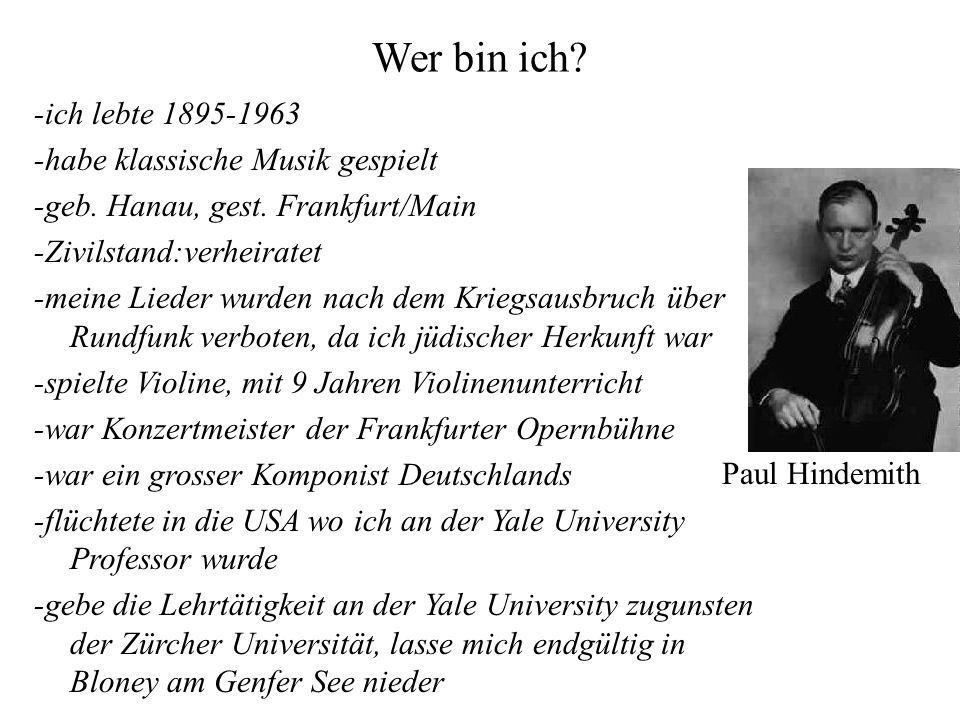 Wer bin ich -ich lebte 1895-1963 -habe klassische Musik gespielt