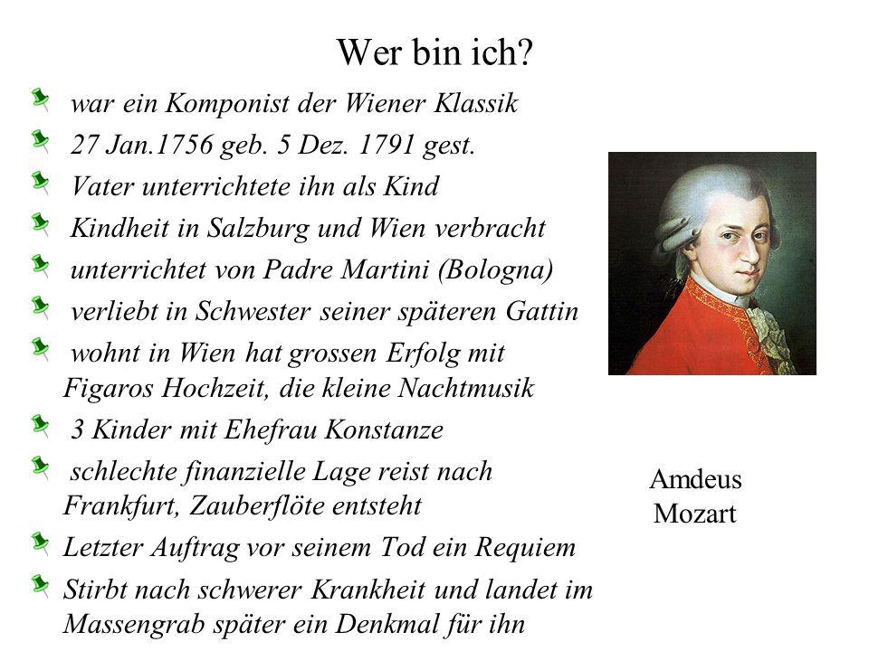 Wer bin ich war ein Komponist der Wiener Klassik