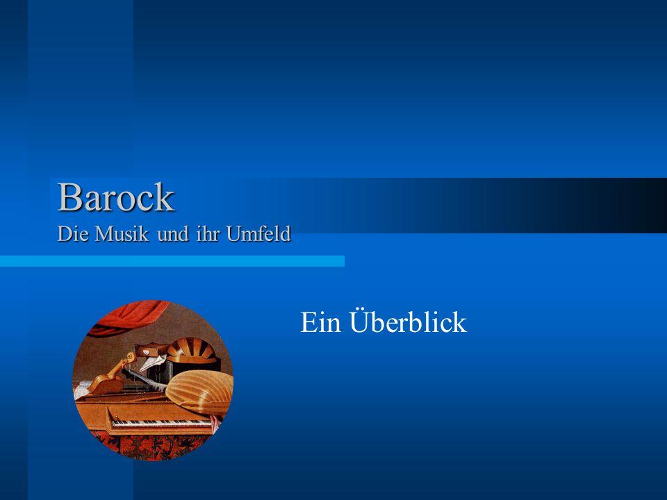 Barock Die Musik und ihr Umfeld