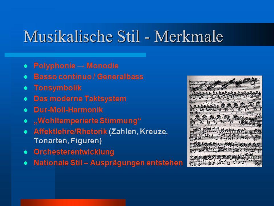 Musikalische Stil - Merkmale
