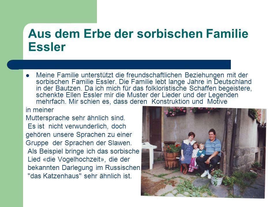 Aus dem Erbe der sorbischen Familie Essler