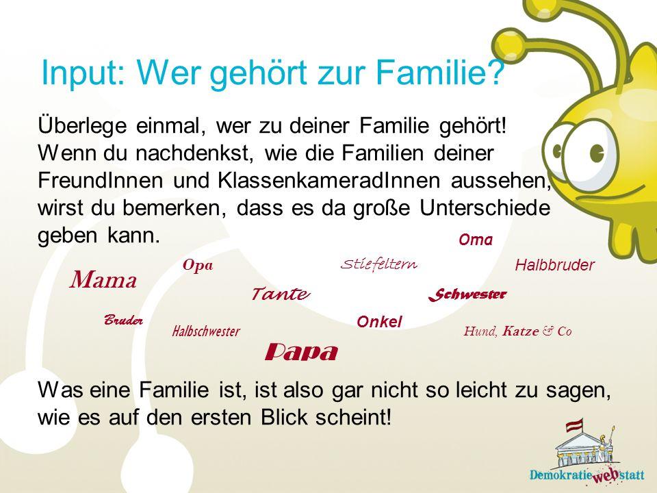Input: Wer gehört zur Familie