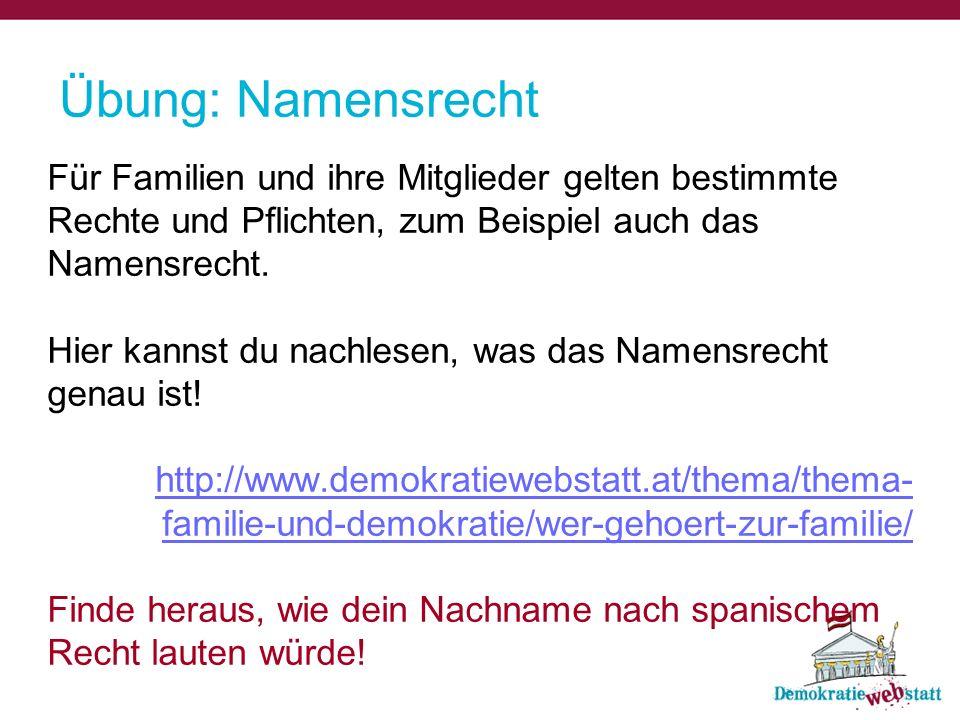 Übung: Namensrecht Für Familien und ihre Mitglieder gelten bestimmte